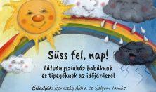 Délibáb Társulat: Süss fel, Nap!, V. Babafesztivál