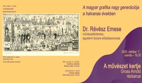 A magyar grafika... - Révész Emese művészettörténész előadása: Gross Arnold rézkarcai