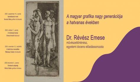 A magyar grafika... - Révész Emese művészettörténész előadása: Würtz Ádám grafikai művészete