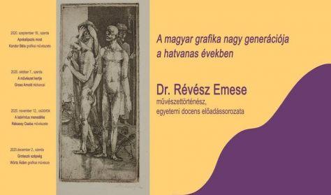 A magyar grafika... - Révész Emese művészettörténész előadása: Rékassy Csaba művészete