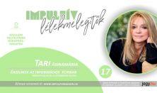 Impulzív Lélekmelegítők – Tari Annamária - Érzelmek az információs korban