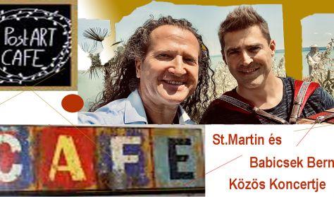 St. Martin és Babicsek Bernát Közös koncertje