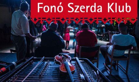 Fonó Szerda Klub - Fonó Zenekar