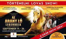 Az Arany ló legendája - Történelmi lovas show