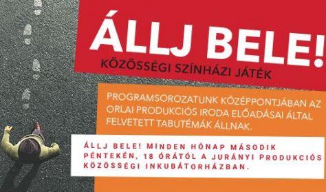ÁLLJ BELE! közösségi társasjáték HATÁRÁTLÉPÉSEK játsszák: Ötvös András és Mészáros Máté
