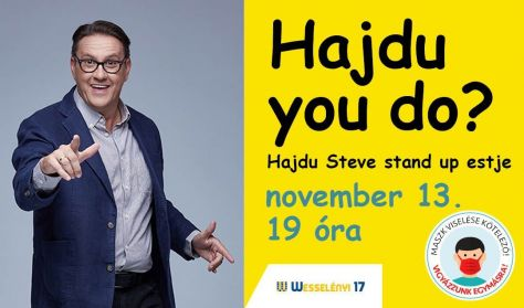 Hajdu you do? - Hajdu Steve stand up show