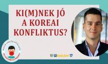 Ki(m)nek jó a koreai konfliktus?