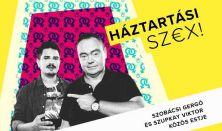 Háztartási sz€x - Párkapcsolat 40-ig és túl // Szobácsi Gergő és Szupkay Viktor közös estje