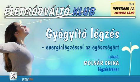 Életmódváltó Klub - Gyógyító légzés