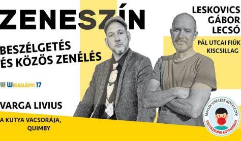 ZENESZÍN Varga Livius beszélget  és zenél Leskovics Gáborral