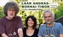 Laár-Bornai koncert Vendég: Karinthy Vera