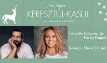 Jerry Mayer: Keresztül-kasul - Pokorny Lia, Király Dániel - Szilveszter este