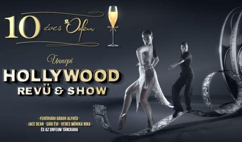 Revü + vacsora – Hollywood Revü & Show - 10 éves az Orfeum