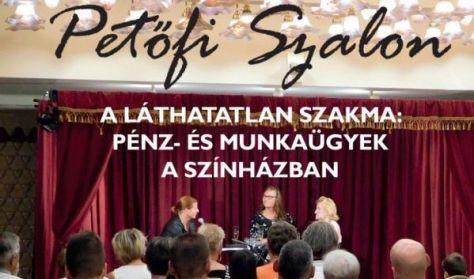 Petőfi Szalon Láthatatlan Szakma Pénz- és munkaügyek a színházban