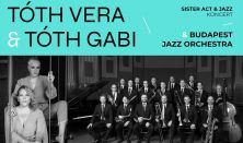 Sister Act&Jazz TÓTH VERA & TÓTH GABI