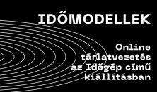 Időmodellek. Online tárlatvezetés az Időgép címú kiállításban