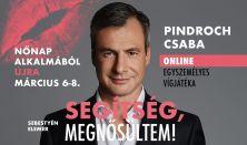 Pindroch Csaba Onlinekomédia - Segítség, megnősültem!