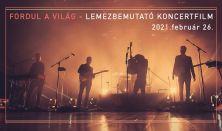 Bagossy Brothers Company - Fordul a világ - lemezbemutató koncertfilm