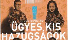 Joe Di Pietro: Ügyes kis hazugságok romantikus komédia, a kaposvári Csiky Gergely Színház előadása