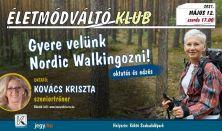 Gyere velünk Nordic Walkingozni!