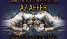 AZ AFFÉR - a Román Sándor Entertainment előadása