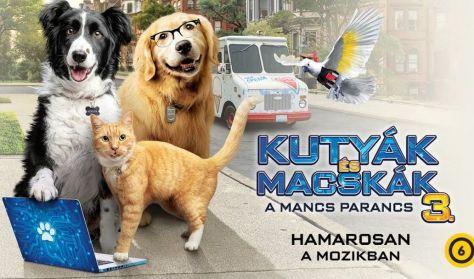 Kutyák és macskák 3: A mancs parancs
