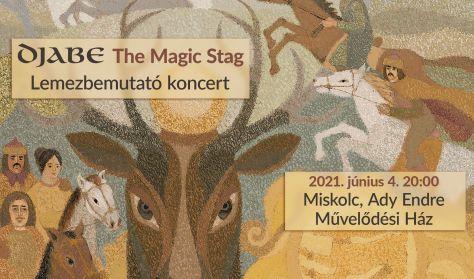 Djabe - The Magic Stag lemezbemutató koncert