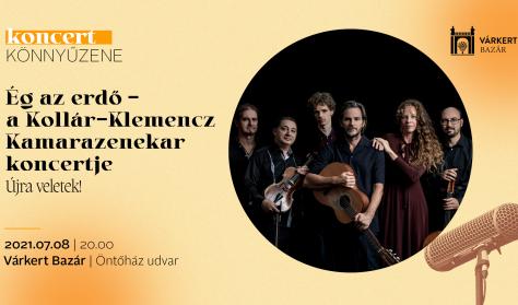 Ég az erdő - a Kollár-Klemencz Kamarazenekar koncertje