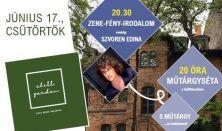CHILL GARDEN Zene - fény - irodalom vendég Szvoren Edina