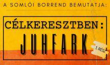 A Somlói Borrend bemutatja - Célkeresztben:Juhfark