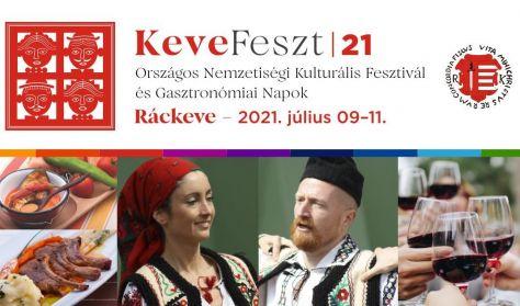 Kevefeszt 21 - Országos Nemzetiségi Kulturális Fesztivál és Gasztronómiai Napok - Kétnapos jegy
