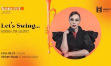 JazzBazár - Let's Swing…- Kozma Orsi Quartet