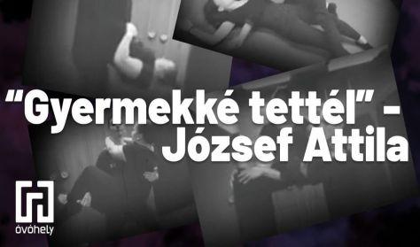 """""""Gyermekké tettél""""- József Attila"""