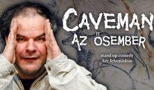 Caveman – Az ősember /  Sóskúti Önkormányzat - Falunapok Rendezvénysorozat