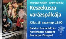 Thuróczy Katalin - Arany Tamás: Keszekusza varázspálcája