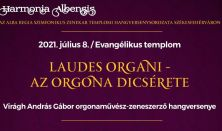 Laudes organi-Az orgona dicsérete