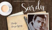 Szerelmem, Sárdy - zenés történet egy eltitkolt szerelemről
