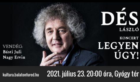 Dés László koncert - Legyen úgy