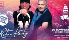 Retro Party a Karavellában Dévényi Tiborral és DJ Dominique-kel - Falunapok Rendezvénysorozat