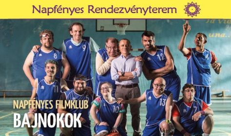 Napfényes Filmklub - Bajnokok (spanyol film, 2018)