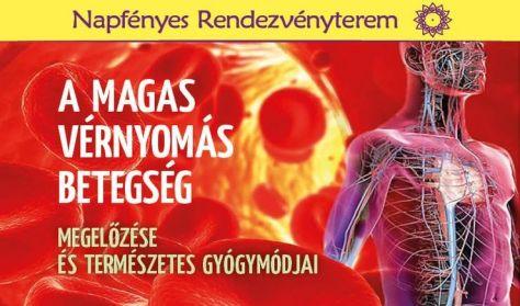 A magas vérnyomás betegség megelőzése és természetes gyógymódjai