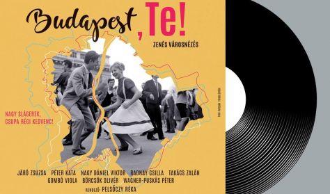 Budapest, Te! - zenés városnézés