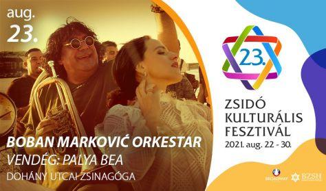 Boban Marković Orkestar - Vendég: Palya Bea