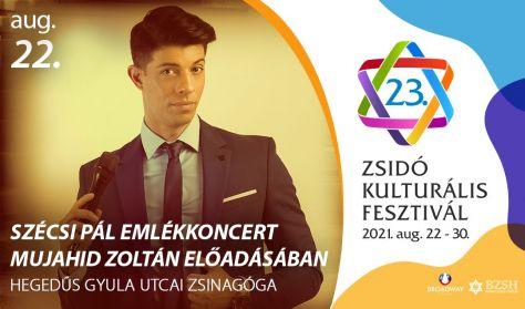 Szécsi Pál emlékkoncert - Mujahid Zoltán előadásában