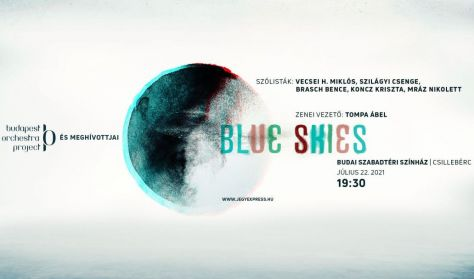 """Budapest Orchestra Project - """"Blue Skies"""" koncert"""