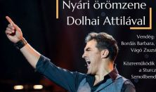 """""""Nyári örömzene Dolhai Attilával"""" -  zenekaros koncert"""