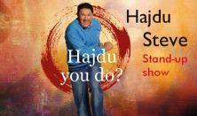 HAJDU YOU DO? - Stand-up show