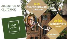 CHILL GARDEN 18.0 // ZENE • FÉNY • IRODALOM #4 Gács Anna