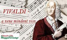 Vivaldi - a zene mindent visz!