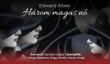 Edward Albee: Három magas nő  - PREMIER
